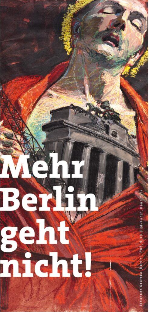 """Johannes Grützke """"Berlin"""" 1985"""