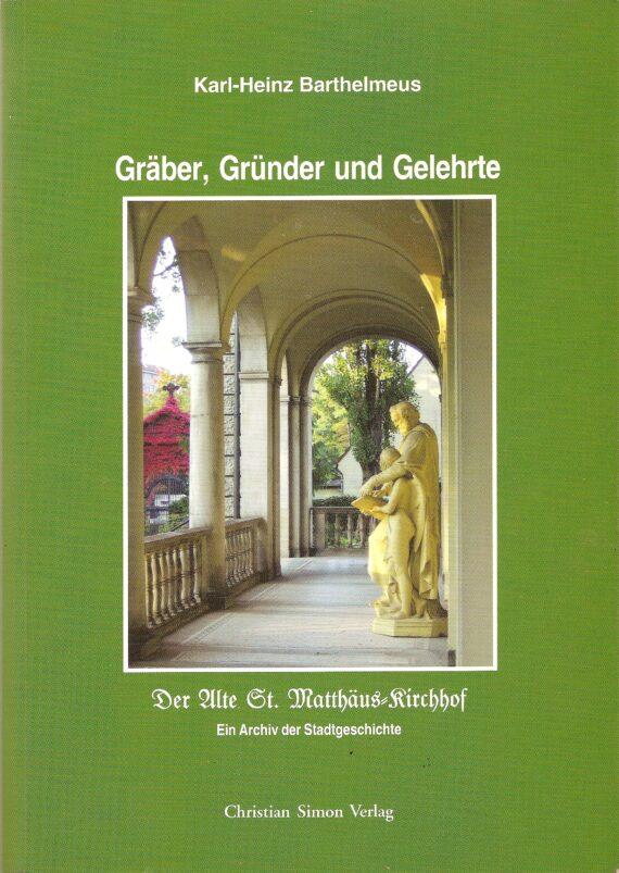 Gräber, Gründer und Gelehrte – Buch zum Sonderpreis